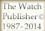 The Watch Publisher  		  � 1987-2012
